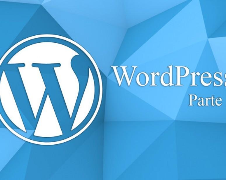 O que fazer depois de instalar o wordpress? Parte 2